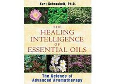 Mountain Rose Herbs: The Healing Intelligence of Essential Oils