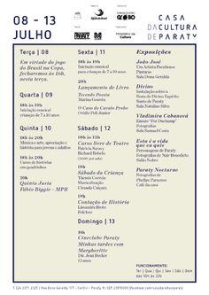 Programação Casa da Cultura de 08 a 13 de Julho  #PousadaDoCareca #paraty #CasaDaCultura #cultura #turismo #arte #expisição #música #fotografia