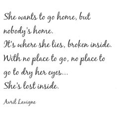 She wants to go home but nobody's home 💔
