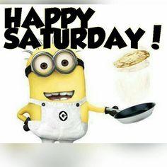 Happy Saturday saturday saturday quotes happy saturday minion saturday quotes