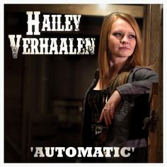 """""""Automatic"""" by Hailey Verhaalen. Buy it on CDBaby. CSR PRODUCTIONS Entertainment Group, Inc. www.csrentertainment.com. #csrproductions, #csrentertainment, #movies, #television, #books, #documentary, #games, #music, #cdbaby, @chris_s_rogers"""