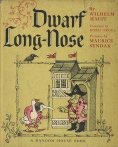 Dwarf Long-Nose by Wilhelm Hauff, Translated by Doris Orgel, Illustrated by Maurice Sendak (1963)