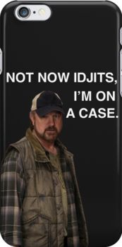 Supernatural - Bobby Singer - Not now Idjits, I'm on a case - Pho Snap Case for iPhone 6 & iPhone 6s