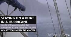 """Staying on a boat during a hurricane is NOT recommended. But sometimes it's the """"least bad"""" alternative. What we learned from Hurricane Marty. via @TheBoatGalley"""