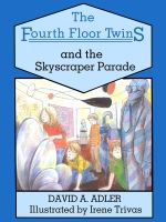 The Fourth Floor Twins and the Skyscraper Parade