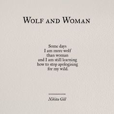"""Wolf and Woman"" ~ Nikita Gill"