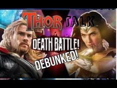 Death Battle Debunked Thor vs Wonder Woman