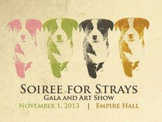 The Soiree for Strays Charity Gala and Art Show celebrates the loving bond between animals and humans while raising awareness about animal welfare issues and giving attendees an intimate look into the lives of those who have lived on the streets and survived against all odds. CALL FOR ARTISTS: We are currently accepting proposals from local artists to participate in our art show. All the details and the application can be found here: http://www.gatewaypets.com/art