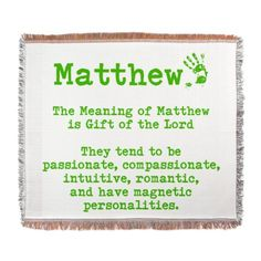 Matthew name meaning yupp is our lil gift from godlooove him the meaning of matthew woven blanket on cafepress negle Images
