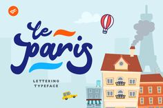 Le Paris Typeface on Behance