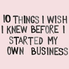10 Things I Wish I Knew Before I Started My Own Business || Abigail Ahern