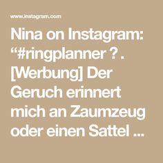 """Nina on Instagram: """"#ringplanner ✨ . [Werbung] Der Geruch erinnert mich an Zaumzeug oder einen Sattel und ist einzigartig 🥰 Ich liebe es mich mit so schönen…"""" Math Equations, Instagram, Unique, Advertising, Love"""