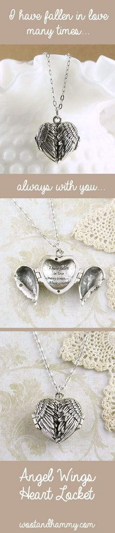 This gorgeous angel wings heart locket opens up to reveal a special message - 'I have fallen in love many times...Always with you.'  Beautifully detailed angel wings are finished with a patina for a vintage look. ...pinned by ♥ wootandhammy.com, thoughtful jewelry.