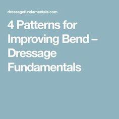 4 Patterns for Improving Bend – Dressage Fundamentals