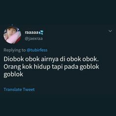 Quotes Lucu, Quotes Galau, Jokes Quotes, Funny Quotes, Memes Funny Faces, Funny Kpop Memes, Funny Tweets, Memes Humor, Funny Humor