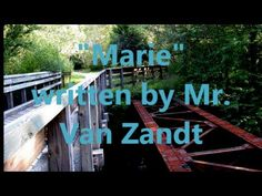 """""""Marie"""" (a song about the homeless) written by Mr Townes Van Zandt 11 16 15"""