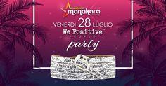 IL VENERDI We Positive People Party MANAKARA BEACH CLUB - Tortoreto | Eventi Teramo #eventiteramo #eventabruzzo