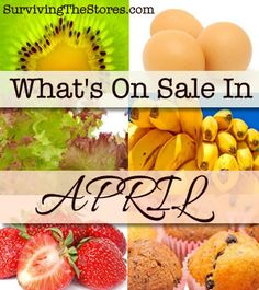 Whats On Sale In April - See what grocery items will be at their rock bottom prices this month in addition to the regular sales cycles!!
