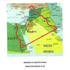 Israel Borders: Gen 15:18 KJV (18) In the same day the LORD made a covenant with Abram, saying, Unto thy seed have I given this land, from the river of Egypt unto the great river, the river Euphrates: