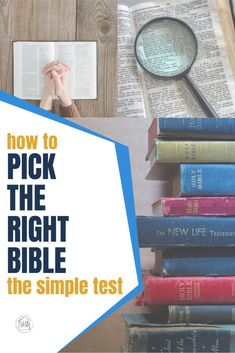 did you know that you can pick the best Bible for you based on something concrete? Here's the simple test to discover if the Bible