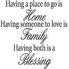 Home, family, love, blessings.
