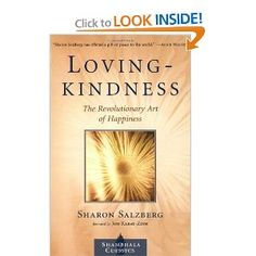 Lovingkindness: The Revolutionary Art of Happiness (Shambhala Classics): Sharon Salzberg: 9781570629037: Amazon.com: Books