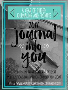 Free 2017 themed journaling prompts: make this coming year one of growth, awareness and expansion.