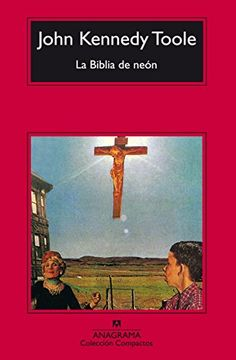 John Kennedy Toole - the neon bible