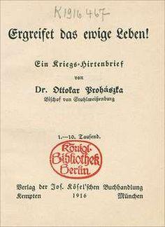 Ein Kriegs-Hirtenbrief von Ottokar Prohászka, Bischof von
