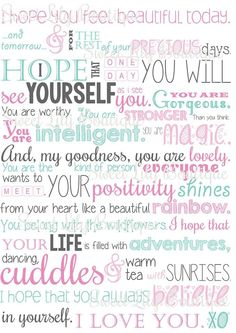 """""""You are beautiful"""" A4 poster.  Personalise a post for your little girl or boy and make them feel special.  I hope that your life is filled with adventures, dancing, cuddles and warm tea with sunrises.   Write your own or use the beautiful words here to tell someone how much they mean to you.  xx"""