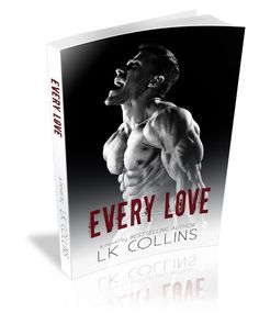 Every Love by LK Collins – Book Tour | NerdGirl Official