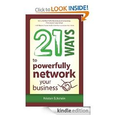 Let's face it, running a business is hard work! 21 Ways to Powerfully Network Your Business is an easy-to-implement guide to maximize networking and increase your bottom line.