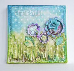"""Life Is Sweet"" Canvas Tutorial *Prima Marketing*"