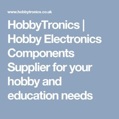 HobbyTronics | Hobby Electronics Components Supplier for your hobby and education needs
