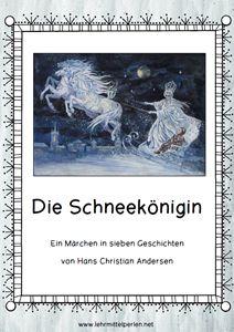 Märchen von Hans Christian Andersen: die Schneekönigin