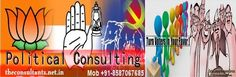 Political Branding and Strategic Political Consultancy to Manage Political Campaign & to Win Elections @ The Consultants Source: TURN VOTERS IN UR FAVOR – India Political Consultant Delhi India…