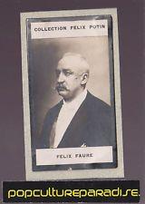 PRESIDENT FELIX FAURE France 1908 FELIX POTIN CARD