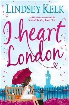 I Heart London (I Heart, #5) by Lindsey Kelk