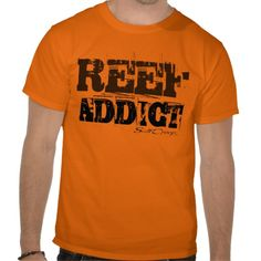2a04e025 Reef Addict In Neon T Shirt. All shirts available in many different styles  and colors