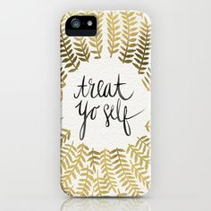 Buy Treat Yo Self – Gold by Cat Coquillette as a high quality iPhone & iPod Case. Worldwide shipping available at Society6.com. Just one of millions of…