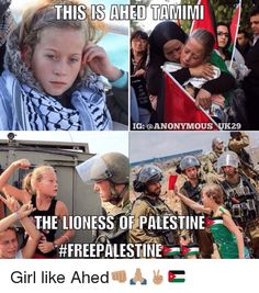 """Ahed Tamimi is a true Lion Of Palestine.""Pass the sickbag. Palestine History, Israel Palestine, Heiliges Land, Famous Pictures, Real Facts, Girls Rules, Faith In Humanity, Feminism, Peace"