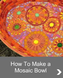 A great site for DIY mosaic projects - How-to-Make-a-Mosaic-Bowl-banner.gif
