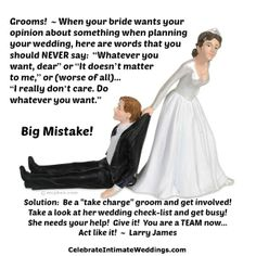 """New article, """"Brides Want Grooms to Be More Involved in Planning the Wedding!"""" on my Wedding Blog (designed not to sell, but to teach!). Something new about Weddings is posted every 4th day! More than 410 FREE Articles! Tell your friends by clicking """"SHARE."""" - http://celebrateintimateweddings.wordpress.com/2013/11/30/brides-want-grooms-to-be-more-involved-in-planning-the-wedding/"""