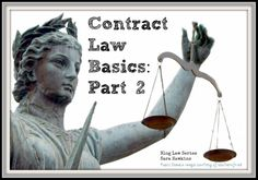 Contract Law Basics Part 2 - Understanding what some of the additional terms mean can be very helpful when negotiating.
