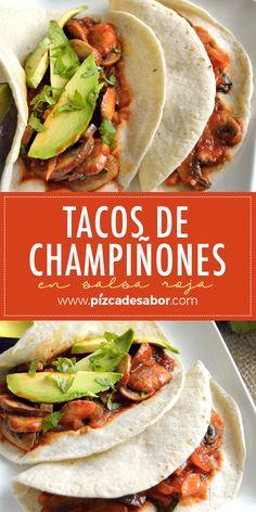 Mushroom tacos in red sauce - Comida sin carne - Dieta Vegan Mexican Recipes, Veggie Recipes, Vegetarian Recipes, Cooking Recipes, Healthy Recipes, Enjoy Your Meal, Plat Simple, Deli Food, Good Food