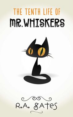 """Read """"The Tenth Life of Mr. Whiskers"""" by R. Gates available from Rakuten Kobo. Whiskers is dead—muerto—shuffled off his mortal coil. All Laney had to do was watch the store and feed the cat. Free Reading, Reading Lists, I Love Books, Good Books, Indie, How To Read Faster, What Cat, Writing Quotes, Book Themes"""