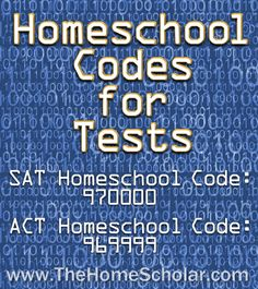 SAT and ACT tests require a #Homeschool code. Do you know yours? @TheHomeScholar