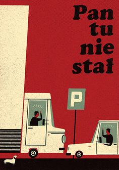 Pan tu nie stal by Dawid Ryski, Polish Poster Poster Retro, Poster Art, Kunst Poster, Art Deco Posters, Gig Poster, Retro Design, Design Art, Graphic Illustration, Graphic Art