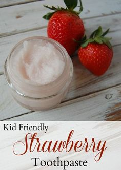 Kid Friendly Strawberry Toothpaste - This tooth paste is so easy to make, pretty inexpensive, and my kids LOVE the flavor!