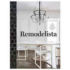 Remodelista: A Manual for the Considered Home - BestProducts.com